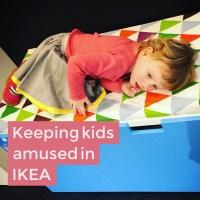 Keeping kids amused in IKEA