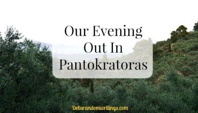 Our Evening Out In Pantokratoras