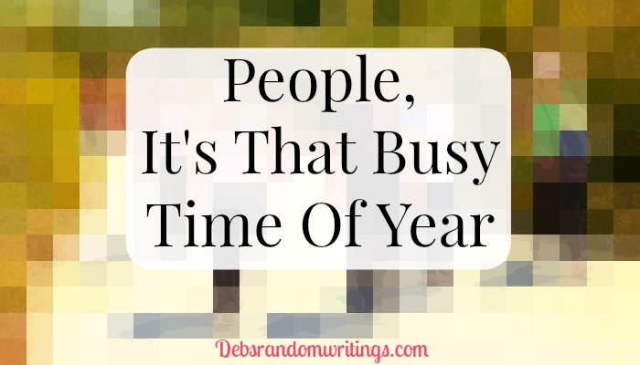 People - It's That Busy Time Of Year