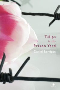 Tulips in the Prison Yard