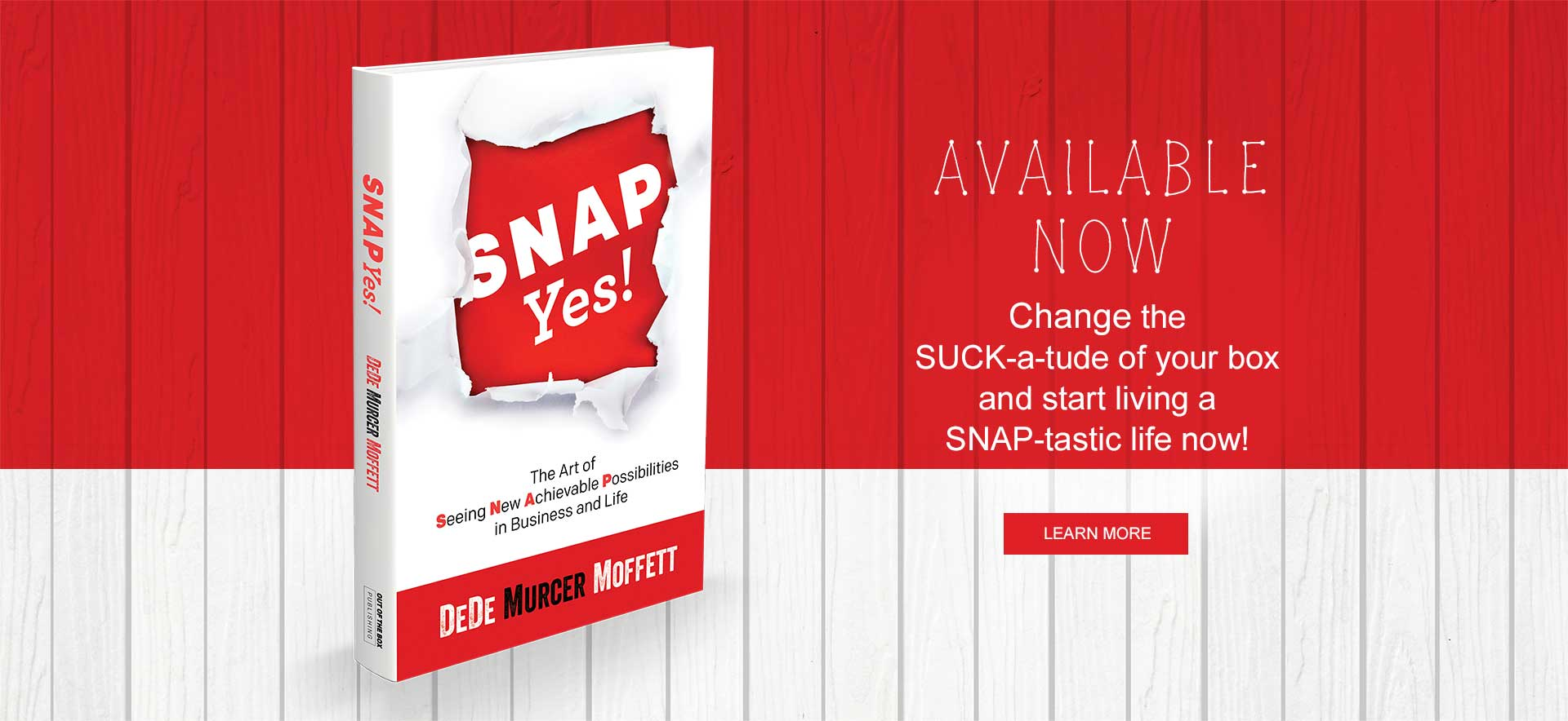 author snap yes keynote speaker dede murcer moffett change in a SNAP business and life