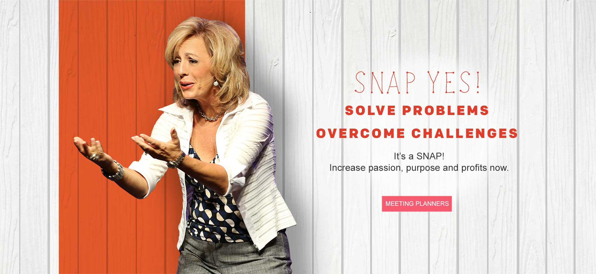Solve Problems overcome challenges author snap yes keynote speaker dede murcer moffett change in a SNAP business and life