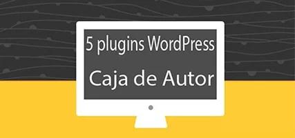 5 plugins WordPress para añadir cajas de autor