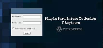 Registro WordPress – Plugin Para Inicio De Sesión Y Registro