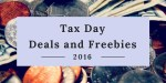 Tax Day Deals and Freebies for 2016