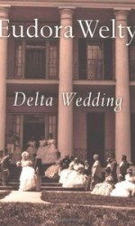 Dicussing this month: Delta Wedding by Eudora Welty