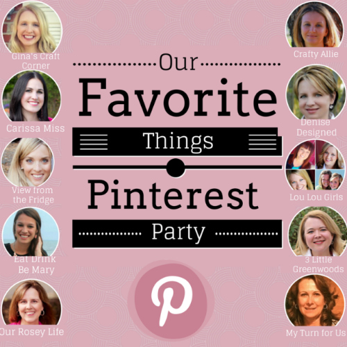 Our+Favorite+things+Pinterest+Party+500