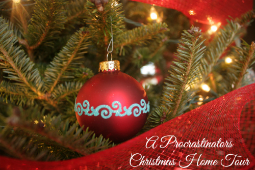 A Procrastinators Christmas Home Tour and Giveaway