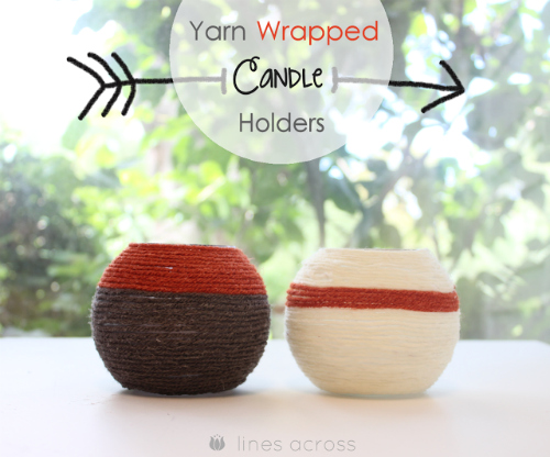 1 - yarn wrapped candle holders smaller