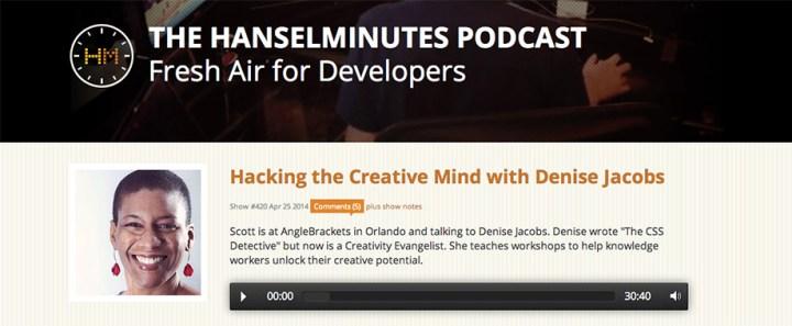 Hacking the Creative Mind on Scott Hanselman's Hanselminutes Podcast