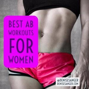 best ab workouts for women denisesanger.com