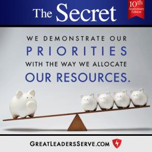 The Secret allocate our resources