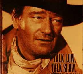 john-wayne-talk-low-talk-slow-oct-24-2106