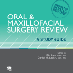 Oral & Maxillofacial Surgery Review : A Study Guide