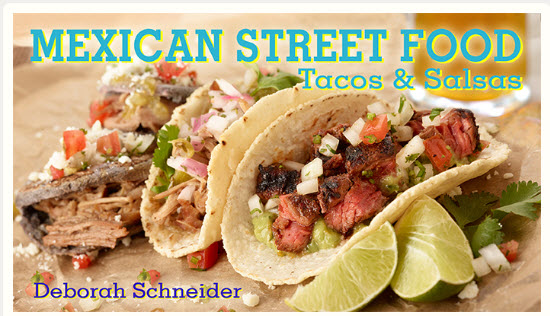 Deb Schneider teaches Mexican Street Food