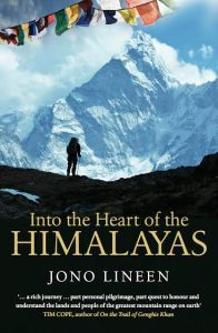 Into the heart of the himalayas jono lineen