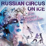 russian-circus-on-ice-wintermaerchen-tickets-2015 - Kopie