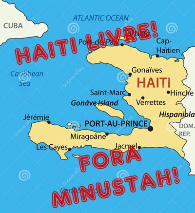 Campanha: Fora tropas de ocupação do Haiti!