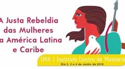 Seminário Internacional – A Justa Rebeldia das Mulheres na América Latina e Caribe