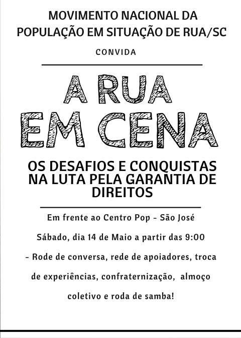 """O Movimento Nacional População de Rua/SC convida a todos para participar do evento """"Rua em Cena"""""""