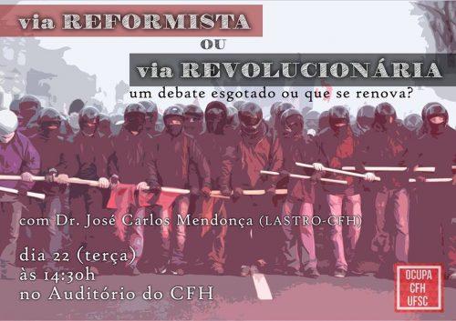 Ocupa CFH UFSC: Via Reformista ou via Revolucionária?