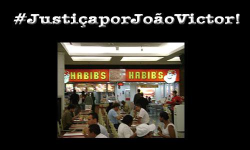 Justiça por João Victor: Habib's tome providências contra os assassinos do adolescente!