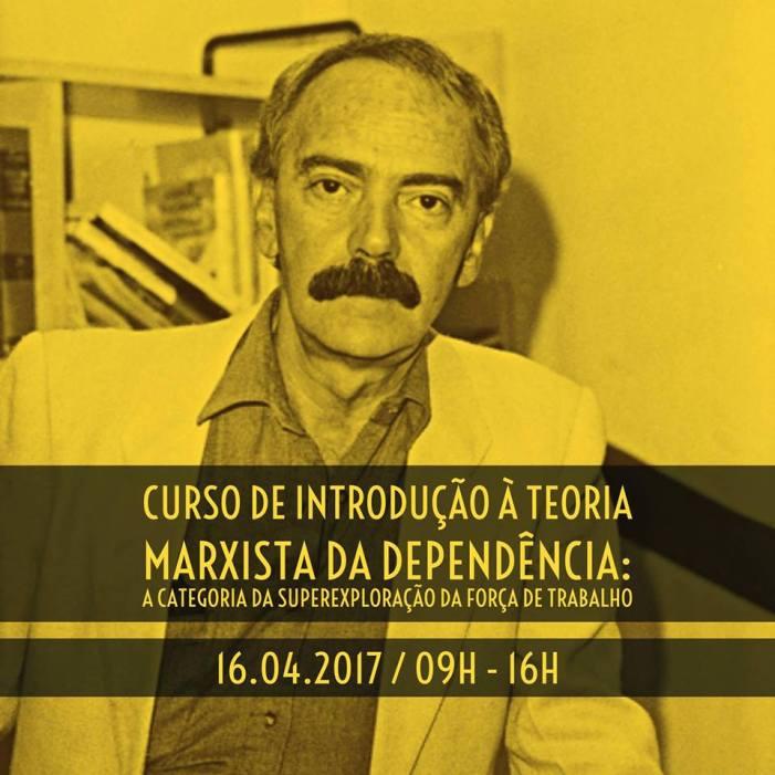 Curso de introdução à teoria Marxista da dependência