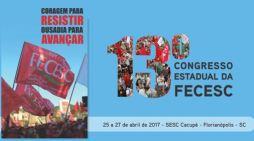 13º Congresso Estadual reúne trabalhadores no comércio e serviços em Florianópolis