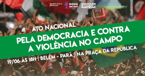 Ato nacional pela democracia e contra a violência no campo