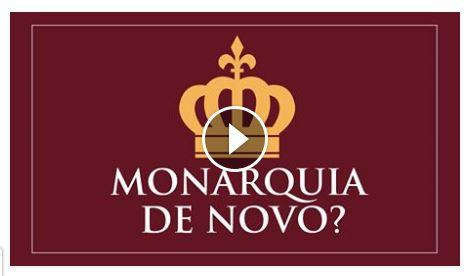 Monarquia de novo no Brasil?
