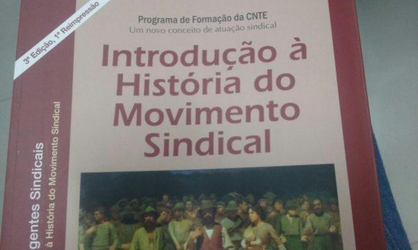 Introdução à história do movimento sindical será tema da próxima etapa do curso de formação continuada