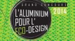 L'aluminium pour l'eco-design 2014