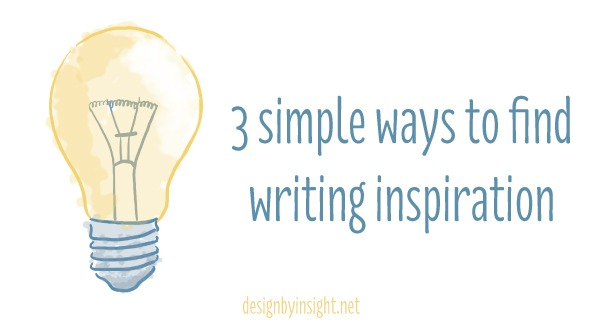 writing inspiration - design by insight