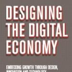 Designing the Digital Economy