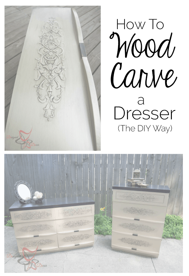 How to Wood Carve a dresser