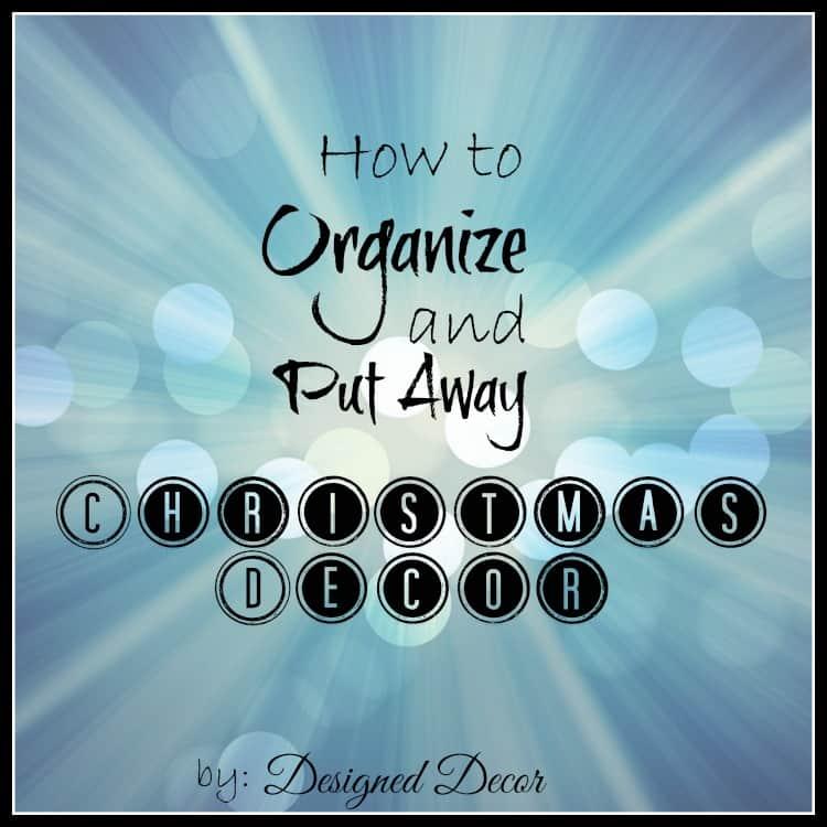 How to Organize Christmas Decor