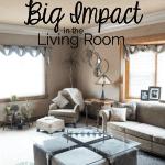 6 simple Decor Changes - Big Impact- Living Room