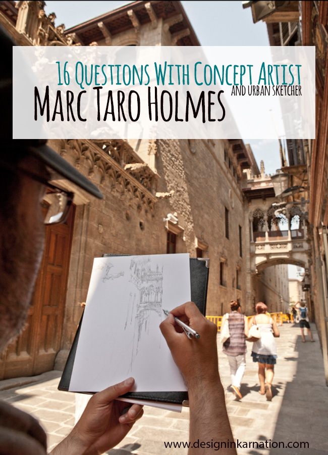 16 Questions with Concept Artist Marc Taro Holmes