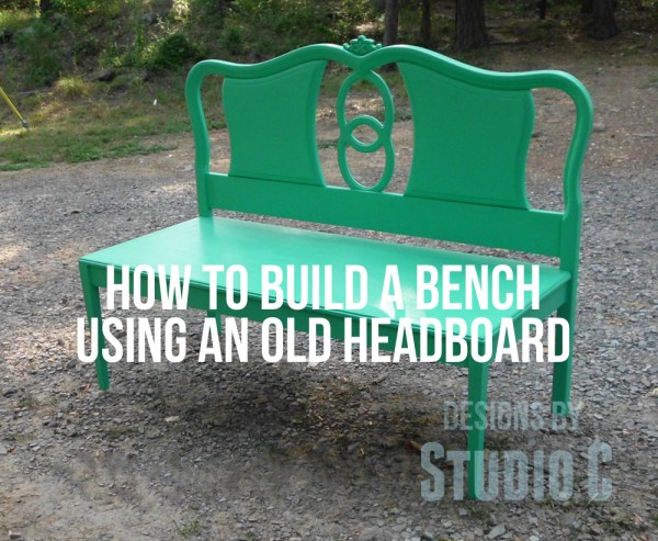 how to build a bench using an old headboard SANY2390 copy copy