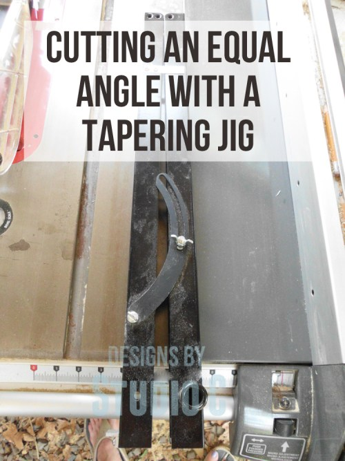 how to use a tapering jig to cut an equal angle SANY1117