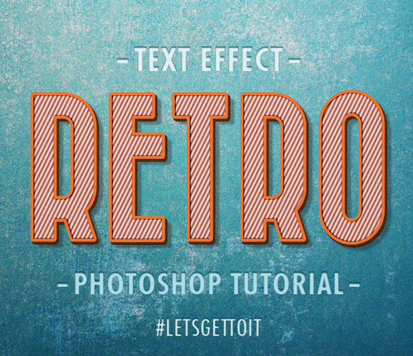 15 How To Create a Cool, Editable Retro Text Effect in Photoshop