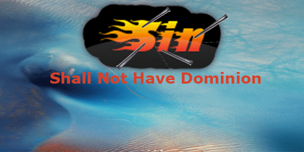 Romans 6:16-19 Sin Shall Not Have Dominion