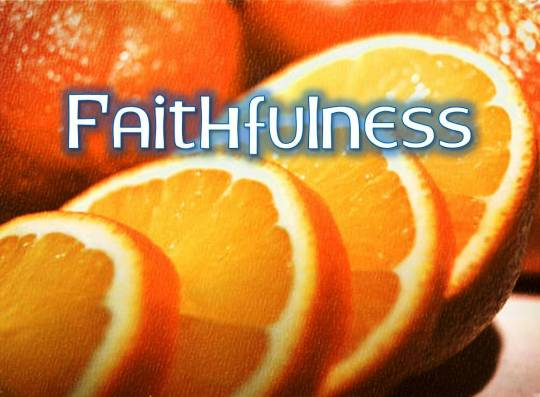 faithfulness fruit
