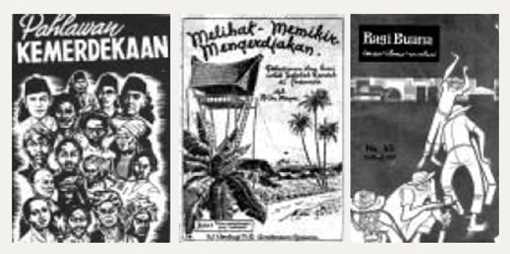 """Gambar 4. (a) Kulit muka buku """"Pahlawan Kemerdekaan"""" (1953); (b) Kulit muka buku pelajaran sekolah; (c) Kulit muka majalah """"Ragi Buana"""" tahun 1960-an."""