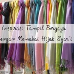 Inspirasi Tampil Bergaya dengan Memakai Hijab Syar'i
