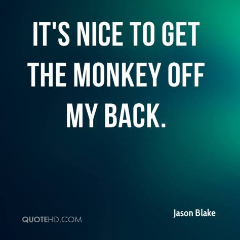 jason-blake-quote-its-nice-to-get-the-monkey-off-my-back