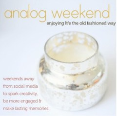 analog weekend