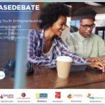 Chase Debate: Sustaining Youth Entrepreneurship. Are We Doing It Right?