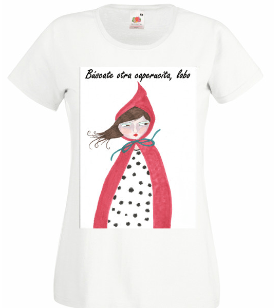 Camiseta mujer búscate otra caperucita