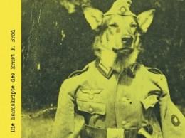 Einer von vielen Schauplätzen der Geschichte und als zeitgeschichtliches Moment zum Cover der Box geworden: Der junge Erlaufer, der dem Hund die Wehrmachtsuniform angezogen hat, ist noch kurz vor Kriegsende desertiert. Foto Anton Höller, Privatarchiv G. Harrauer, geb. Höller